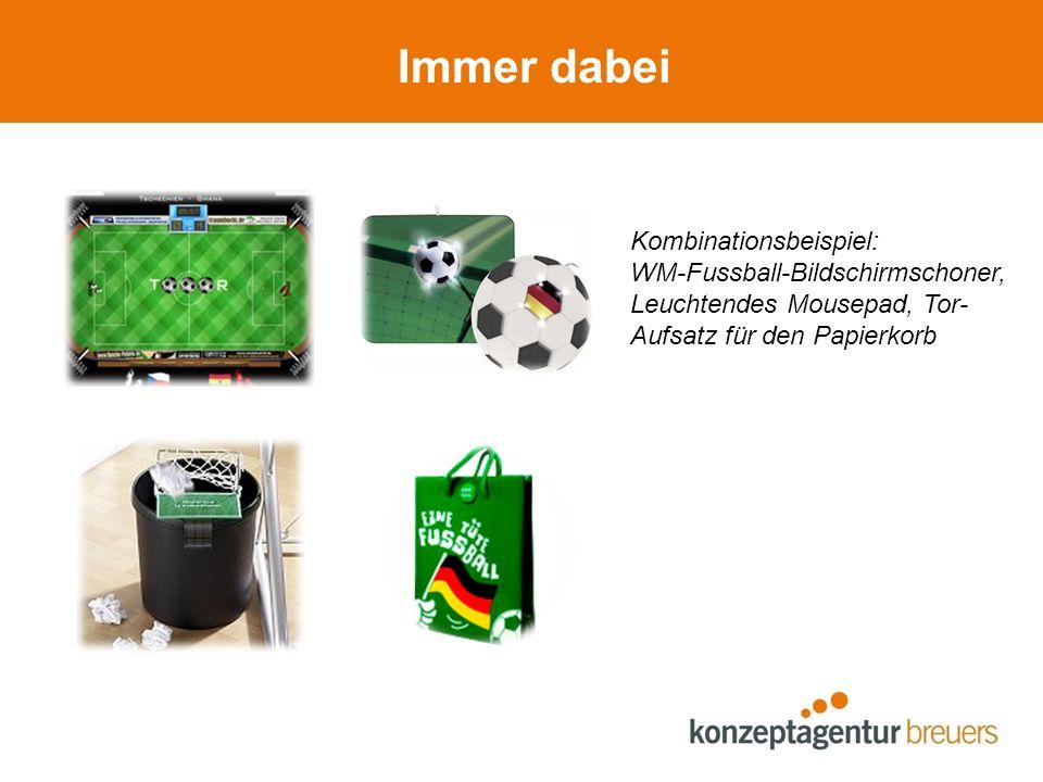 Immer dabei Kombinationsbeispiel: WM-Fussball-Bildschirmschoner,