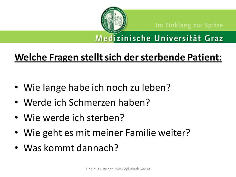 Welche Fragen stellt sich der sterbende Patient: