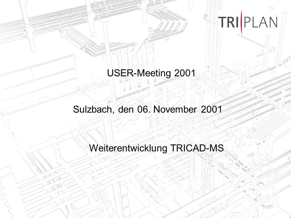 Weiterentwicklung TRICAD-MS