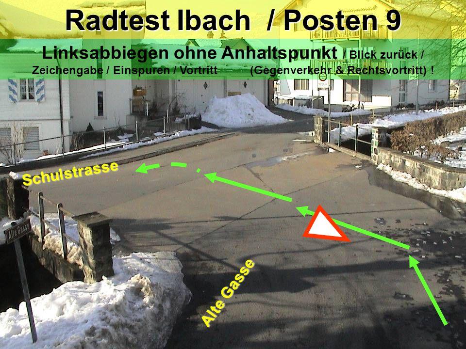 Radtest Ibach / Posten 9