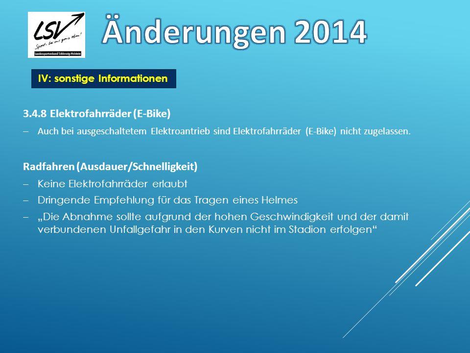 Änderungen 2014 3.4.8 Elektrofahrräder (E-Bike)