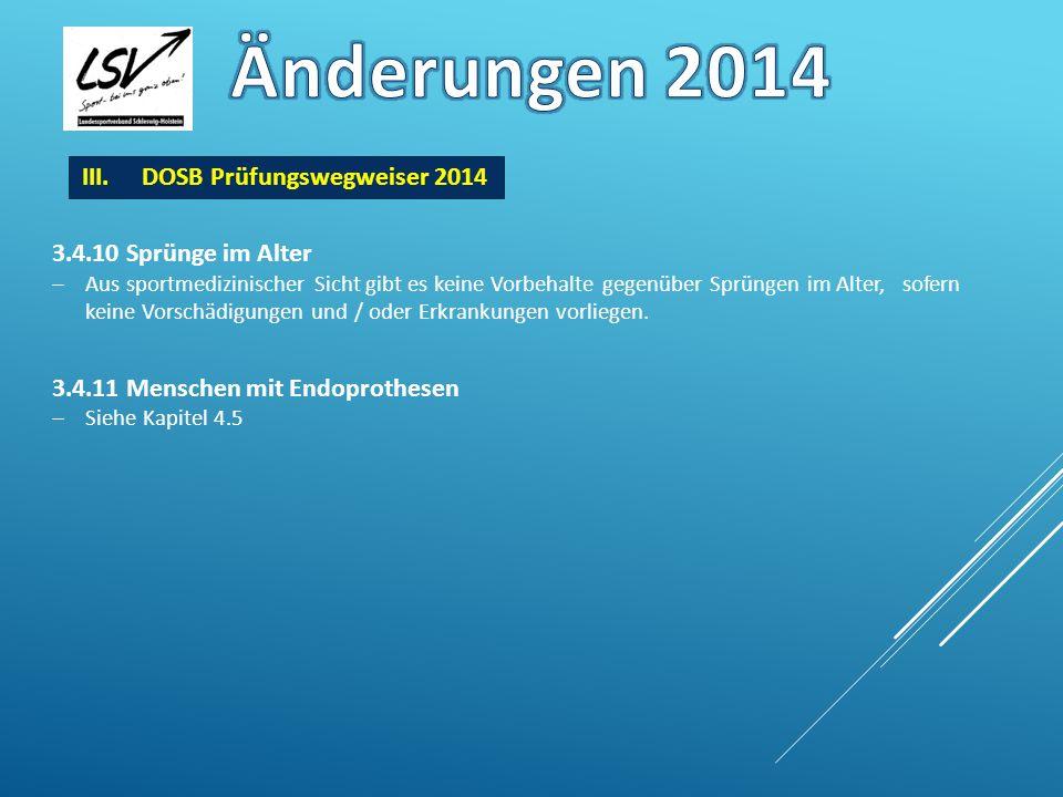 Änderungen 2014 DOSB Prüfungswegweiser 2014 3.4.10 Sprünge im Alter