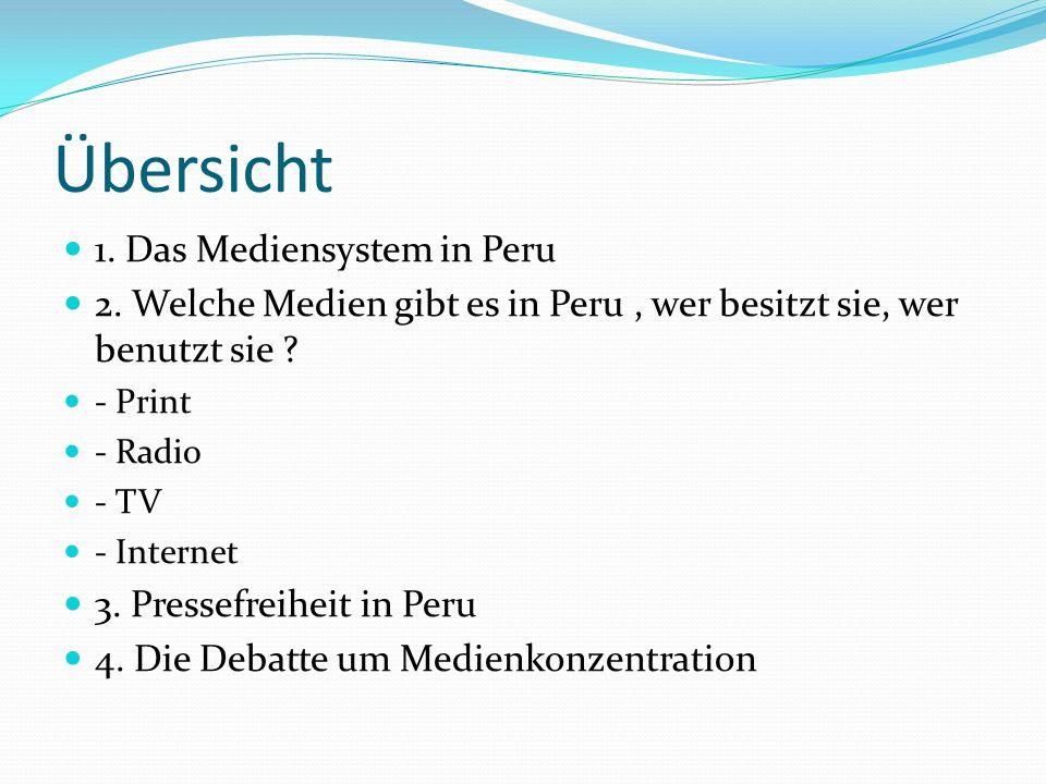 Übersicht 1. Das Mediensystem in Peru