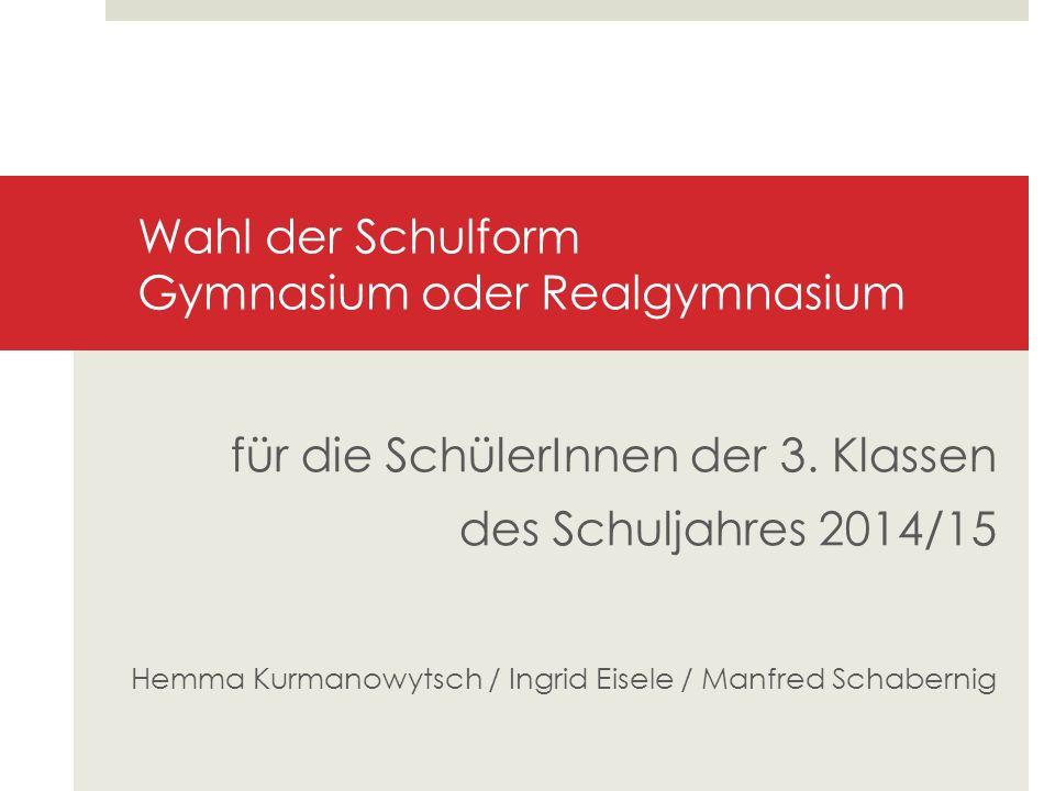 Wahl der Schulform Gymnasium oder Realgymnasium