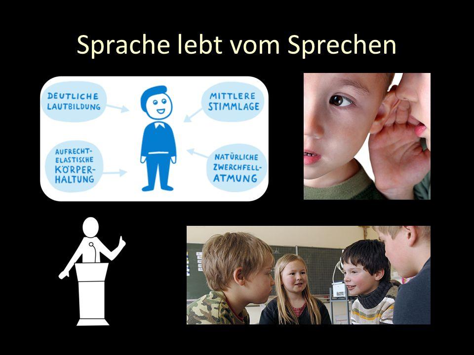 Sprache lebt vom Sprechen
