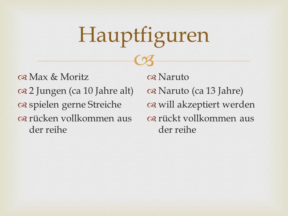 Hauptfiguren Max & Moritz 2 Jungen (ca 10 Jahre alt)