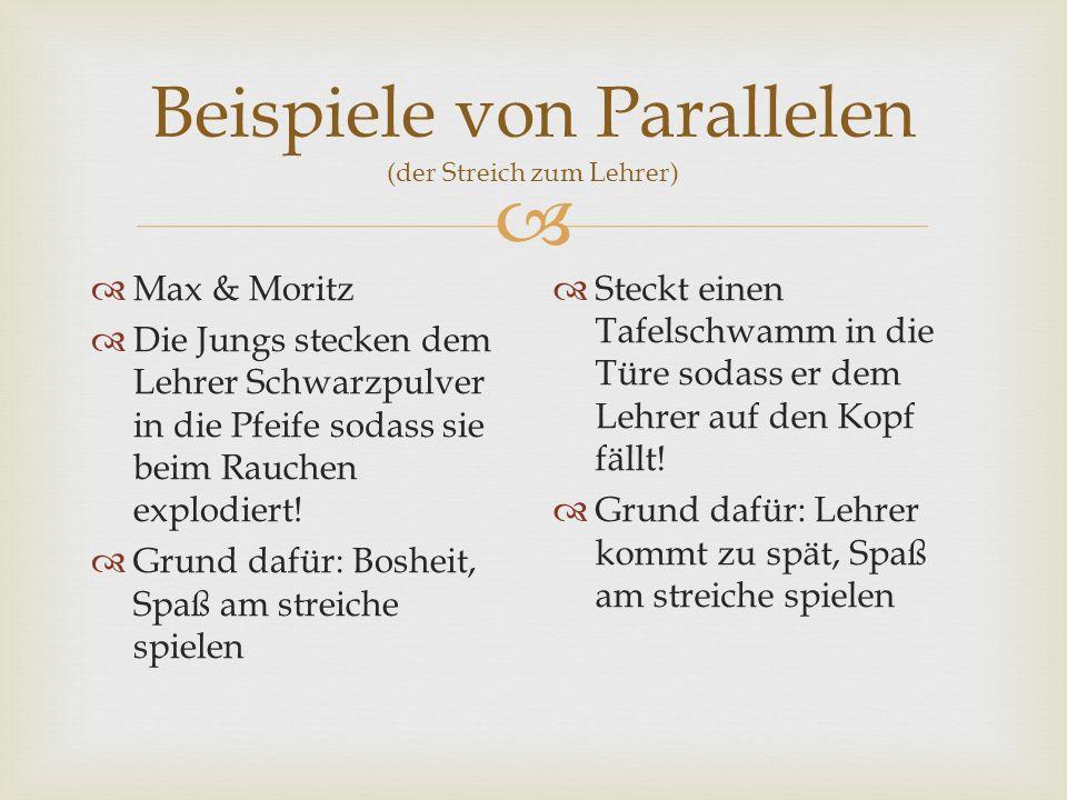 Beispiele von Parallelen (der Streich zum Lehrer)