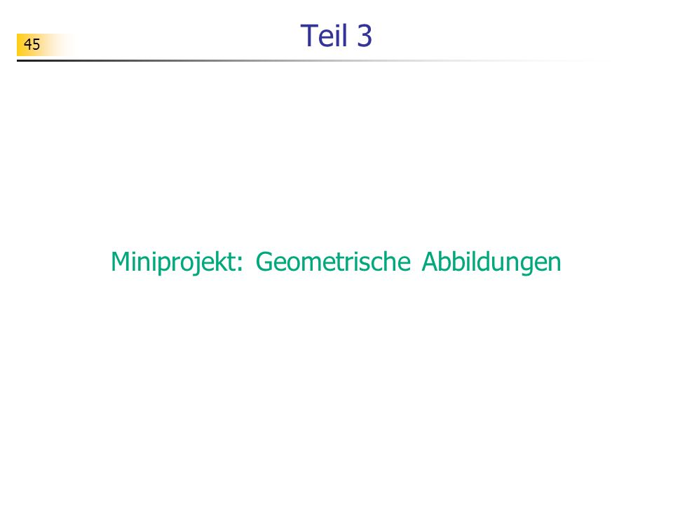 Miniprojekt: Geometrische Abbildungen
