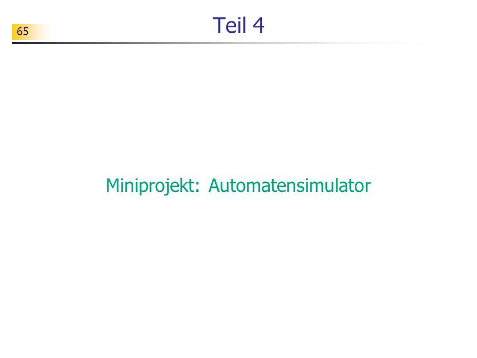 Miniprojekt: Automatensimulator