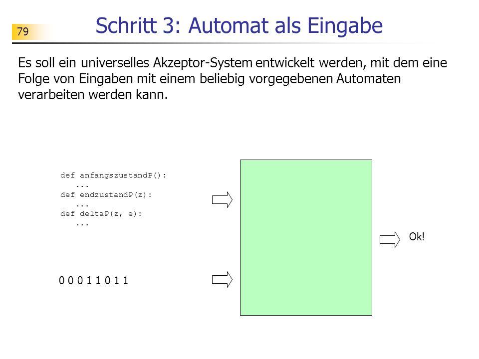 Schritt 3: Automat als Eingabe