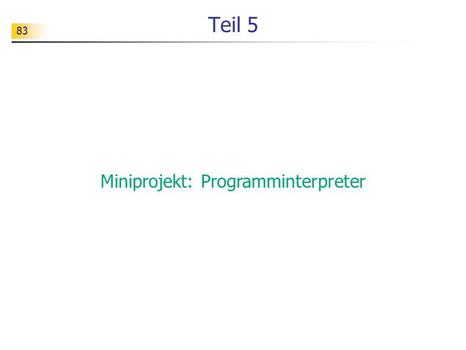 Miniprojekt: Programminterpreter