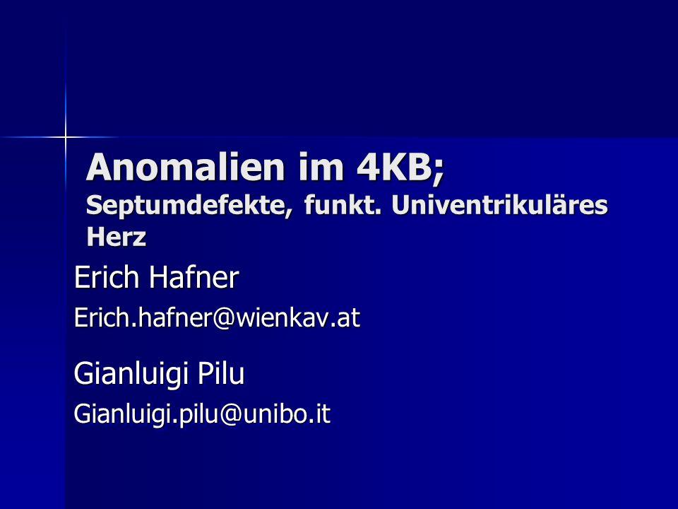 Anomalien im 4KB; Septumdefekte, funkt. Univentrikuläres Herz