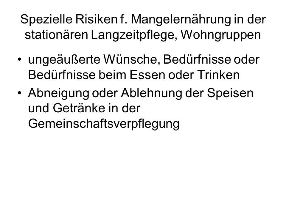Spezielle Risiken f. Mangelernährung in der stationären Langzeitpflege, Wohngruppen