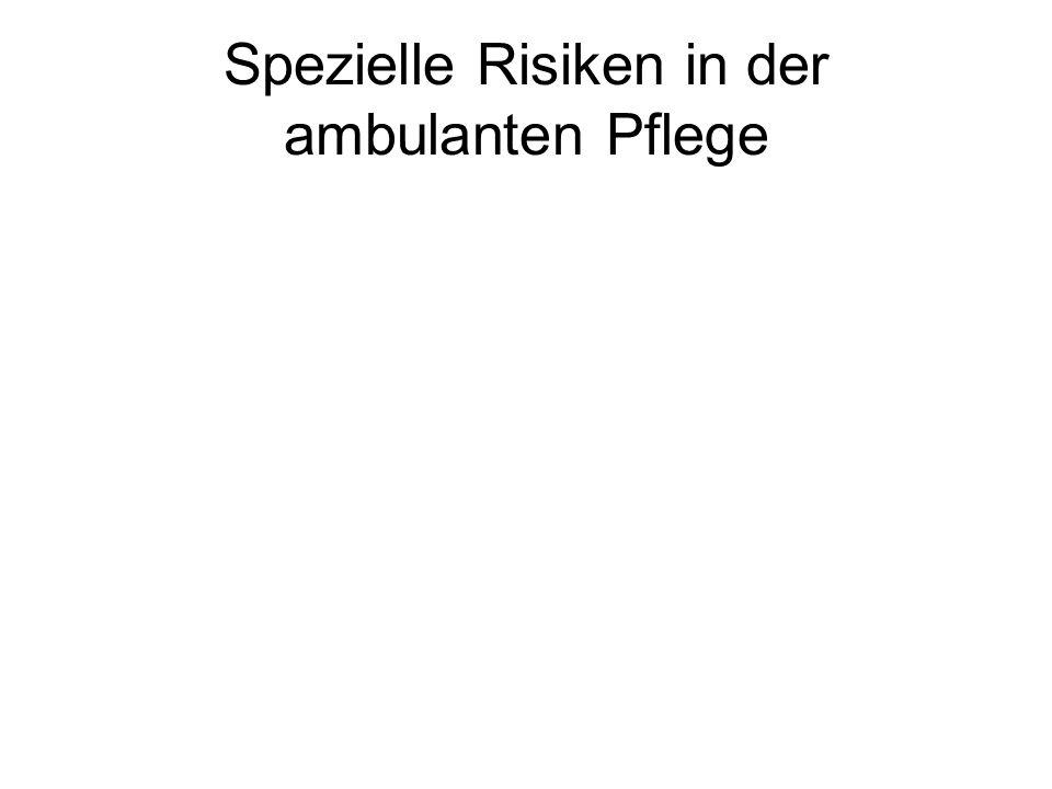 Spezielle Risiken in der ambulanten Pflege