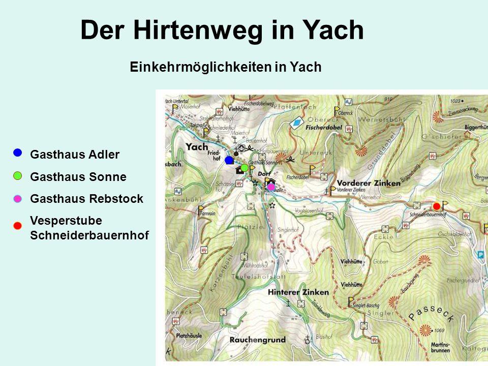 Der Hirtenweg in Yach Einkehrmöglichkeiten in Yach Gasthaus Adler