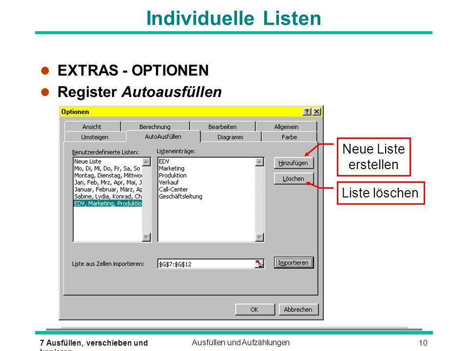 Individuelle Listen EXTRAS - OPTIONEN Register Autoausfüllen