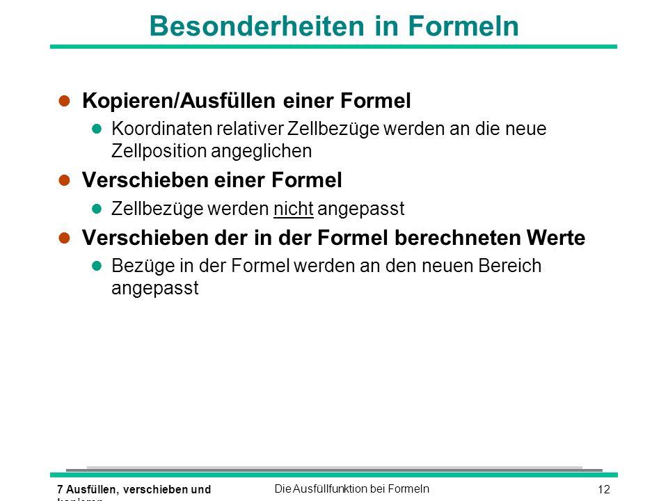 Besonderheiten in Formeln