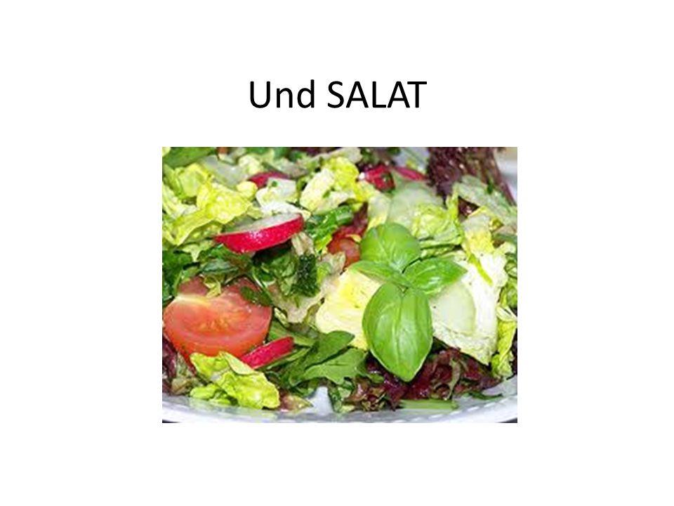 Und SALAT
