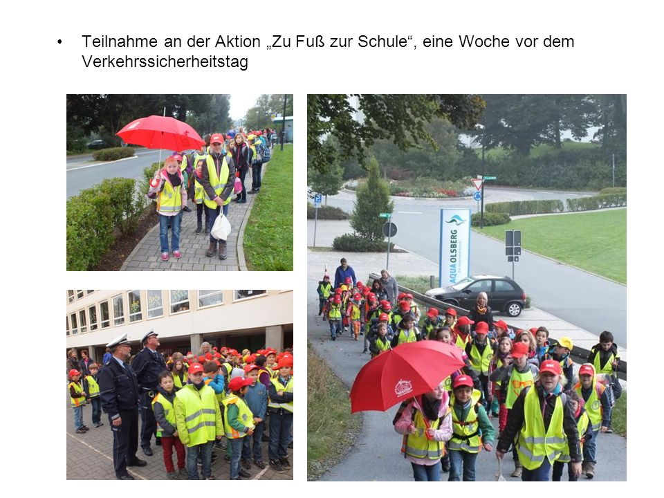 """Teilnahme an der Aktion """"Zu Fuß zur Schule , eine Woche vor dem Verkehrssicherheitstag"""