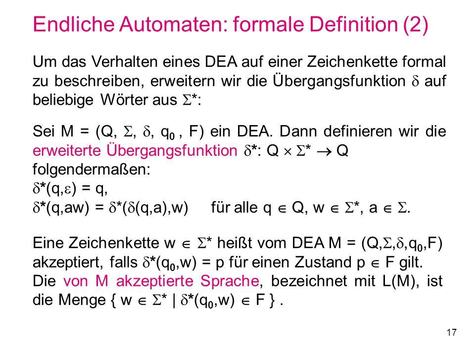 Endliche Automaten: formale Definition (2)