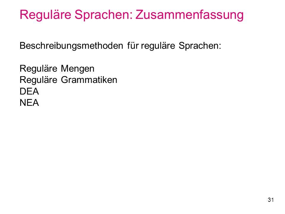 Reguläre Sprachen: Zusammenfassung