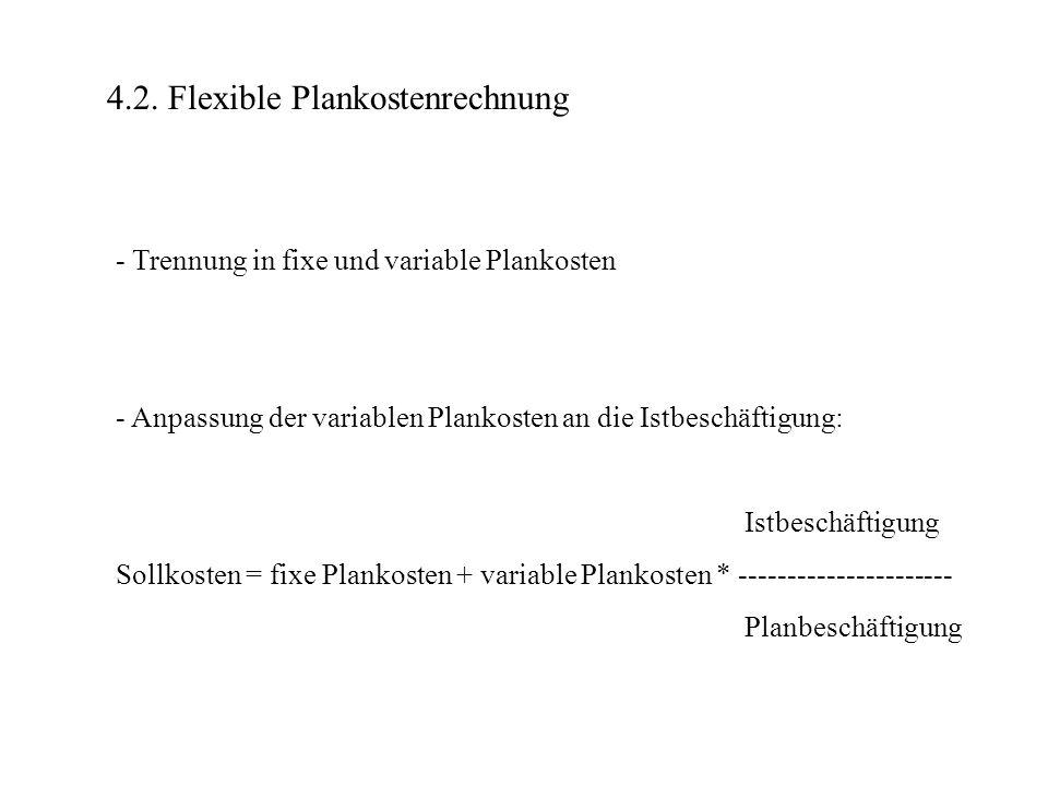 4.2. Flexible Plankostenrechnung