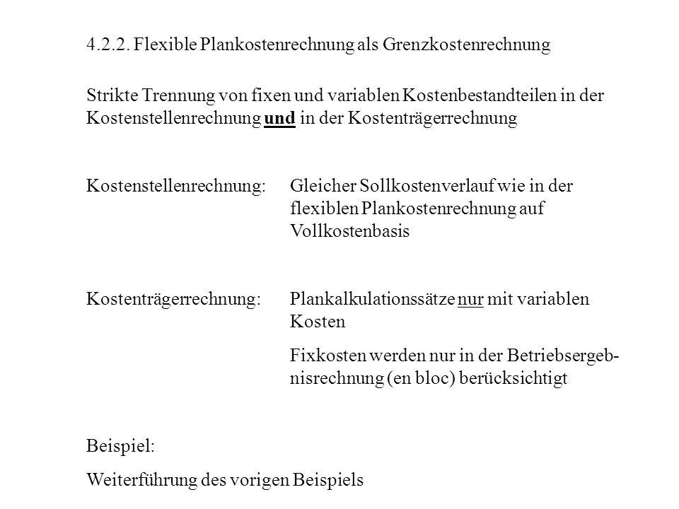 4.2.2. Flexible Plankostenrechnung als Grenzkostenrechnung