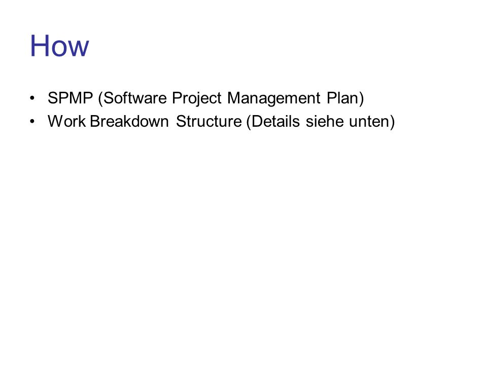 How SPMP (Software Project Management Plan)