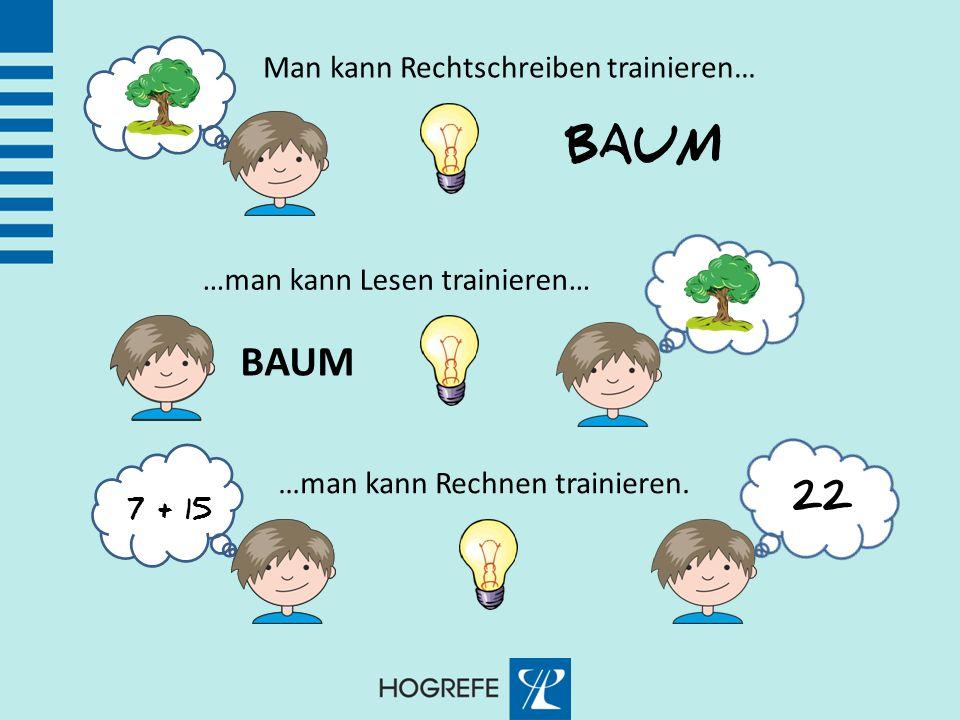 BAUM BAUM Man kann Rechtschreiben trainieren…