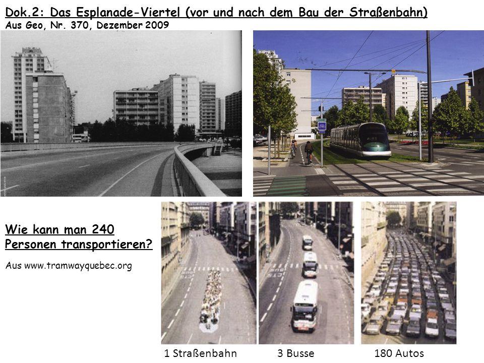 Dok.2: Das Esplanade-Viertel (vor und nach dem Bau der Straßenbahn)