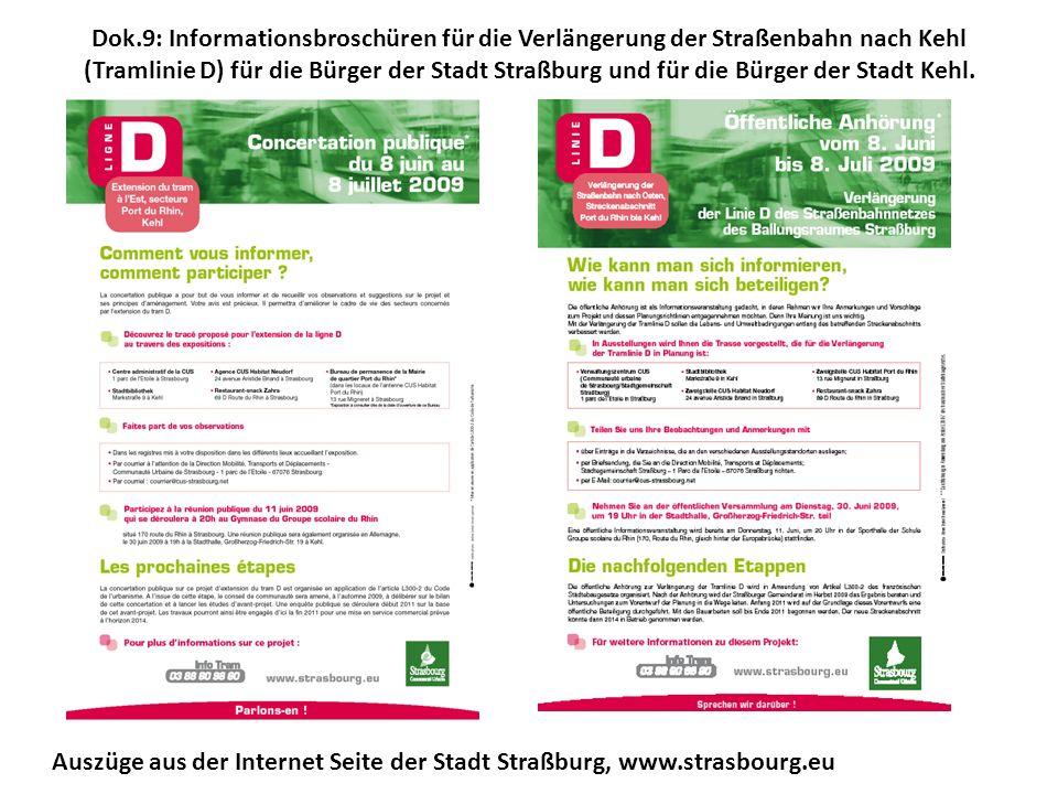 Dok.9: Informationsbroschüren für die Verlängerung der Straßenbahn nach Kehl (Tramlinie D) für die Bürger der Stadt Straßburg und für die Bürger der Stadt Kehl.