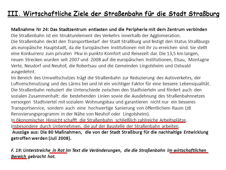 III. Wirtschaftliche Ziele der Straßenbahn für die Stadt Straßburg