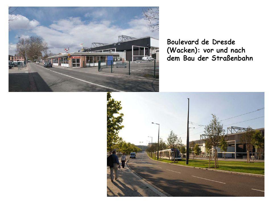 Boulevard de Dresde (Wacken): vor und nach dem Bau der Straßenbahn
