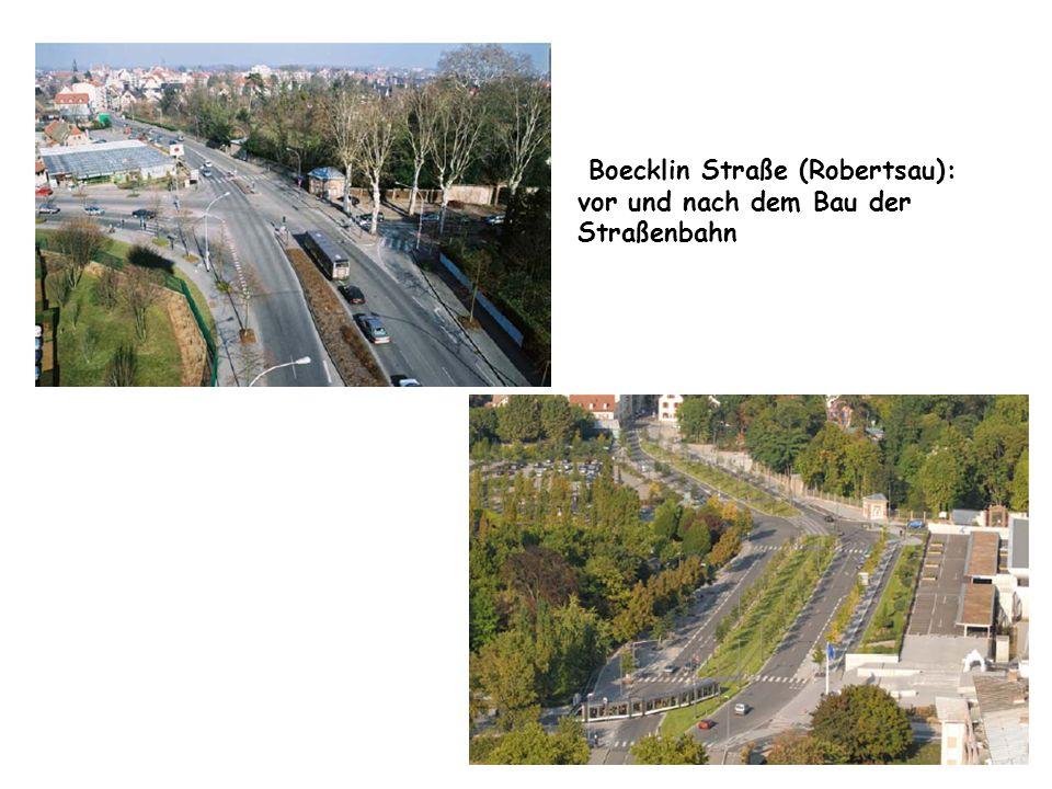 Boecklin Straße (Robertsau): vor und nach dem Bau der Straßenbahn