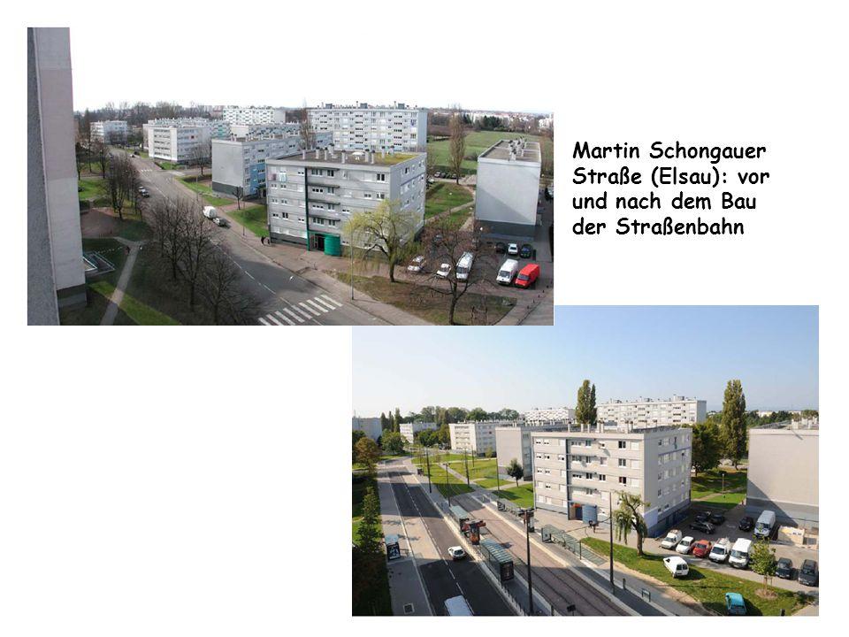 Martin Schongauer Straße (Elsau): vor und nach dem Bau der Straßenbahn