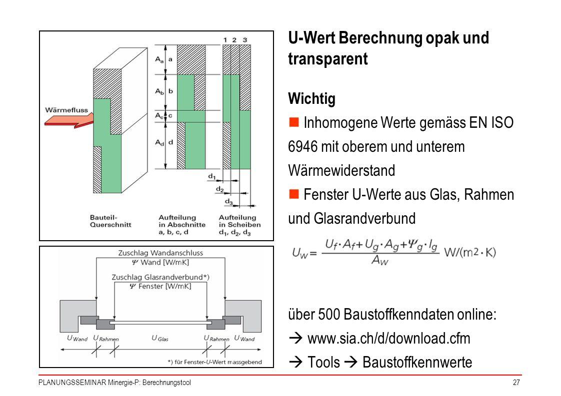 U-Wert Berechnung opak und transparent