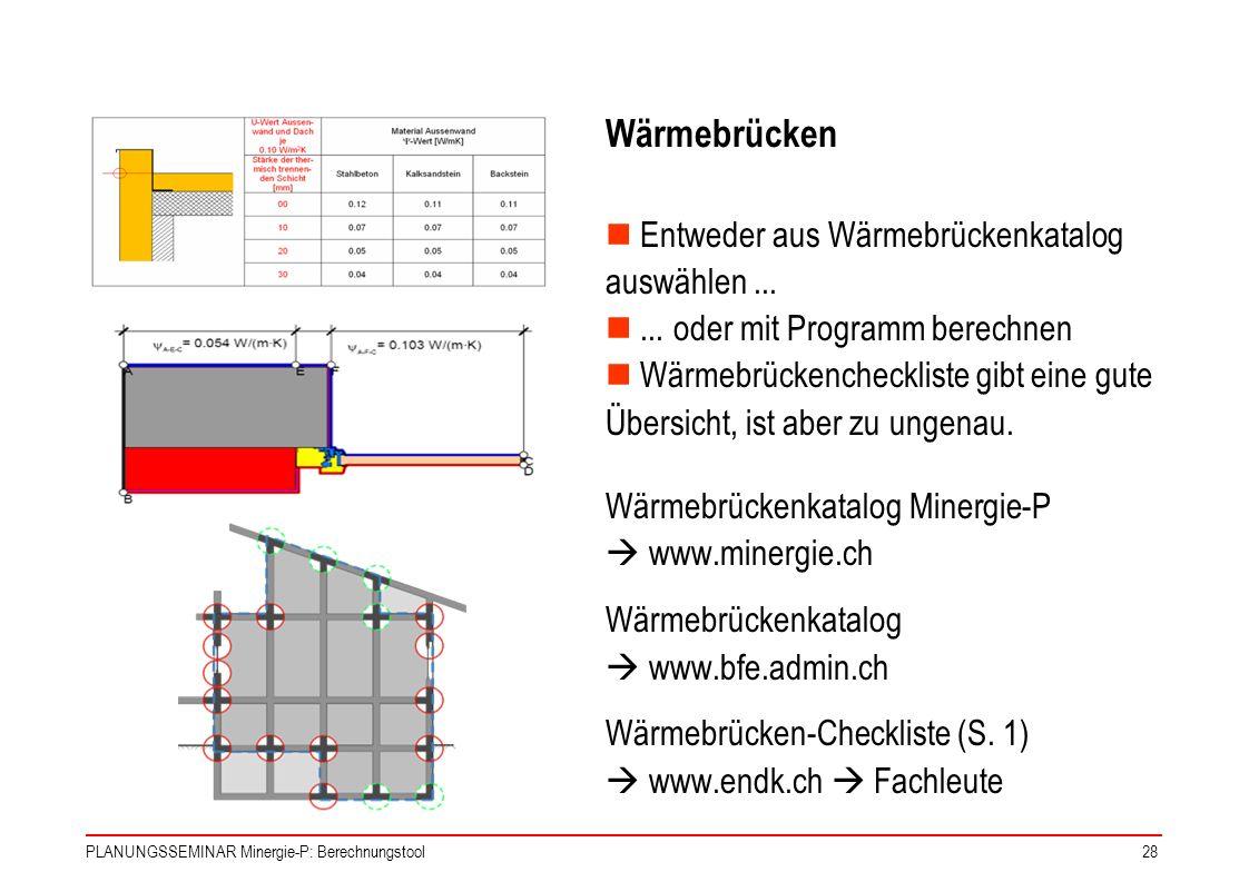 Wärmebrücken Entweder aus Wärmebrückenkatalog auswählen ...