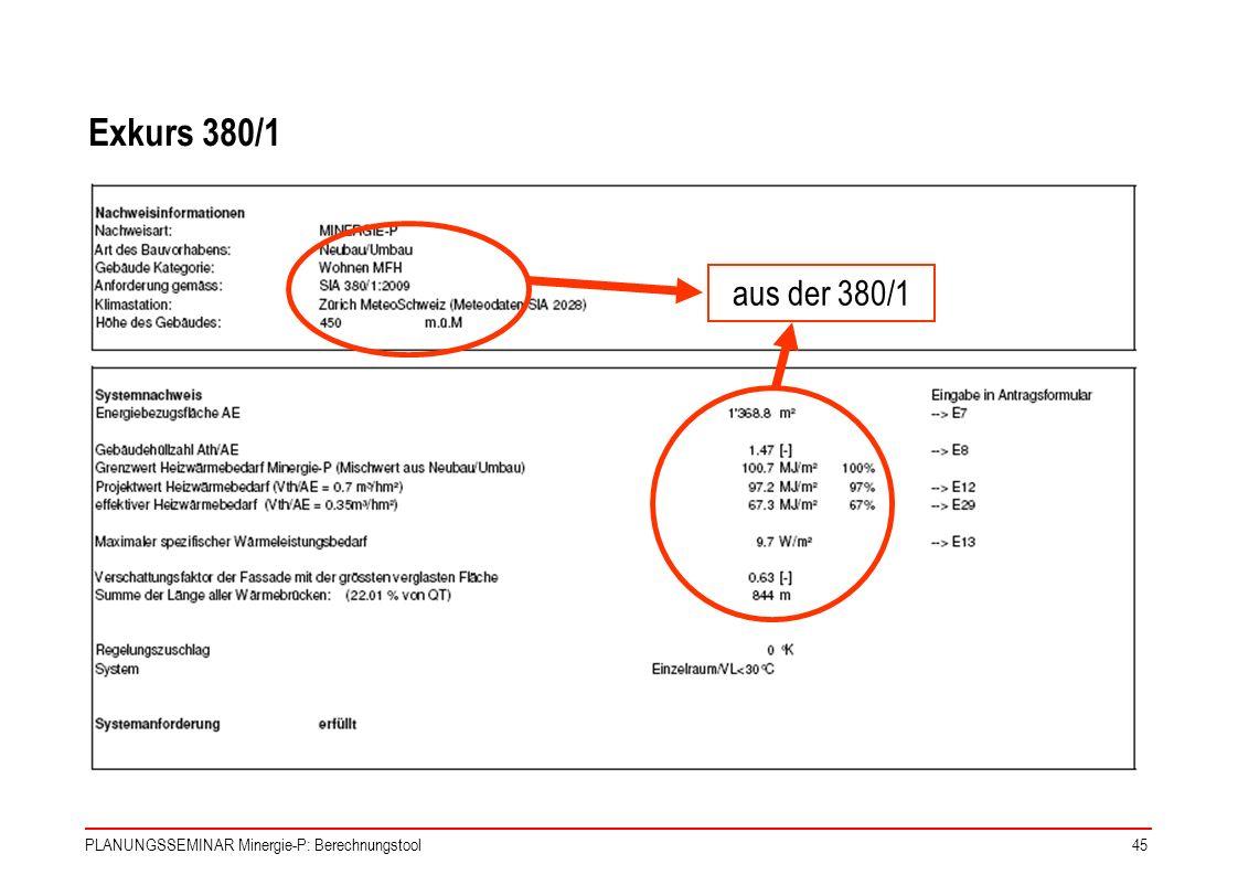 Exkurs 380/1 aus der 380/1 PLANUNGSSEMINAR Minergie-P: Berechnungstool