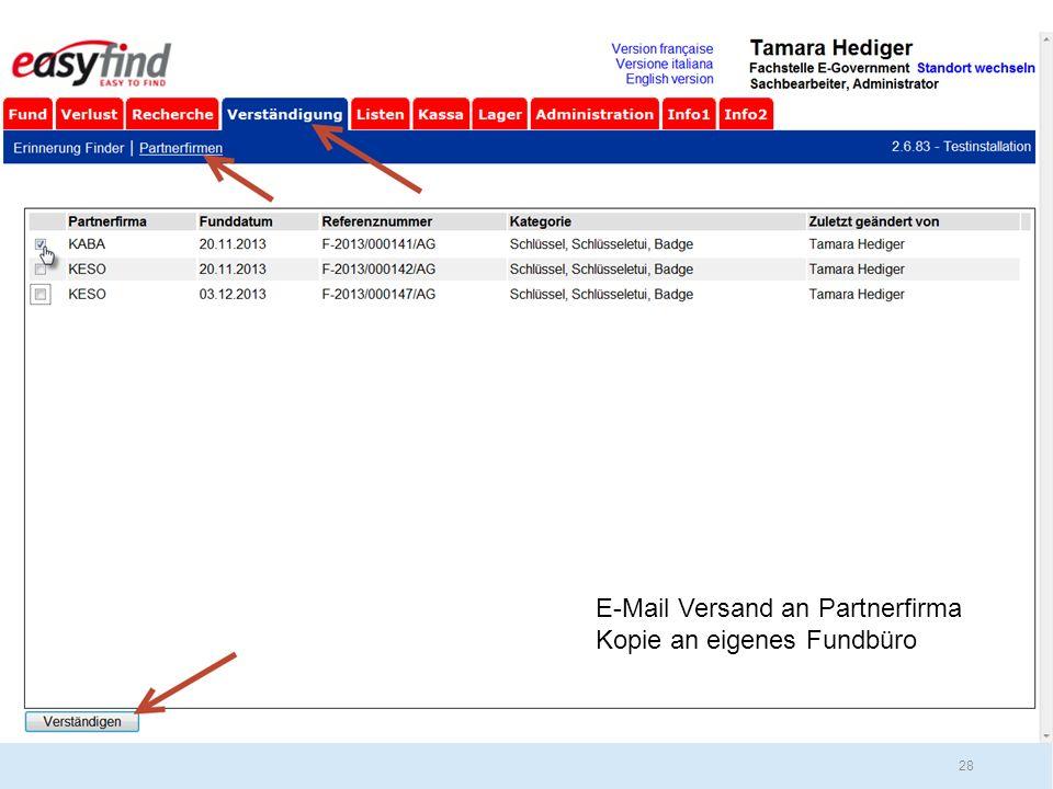 E-Mail Versand an Partnerfirma Kopie an eigenes Fundbüro