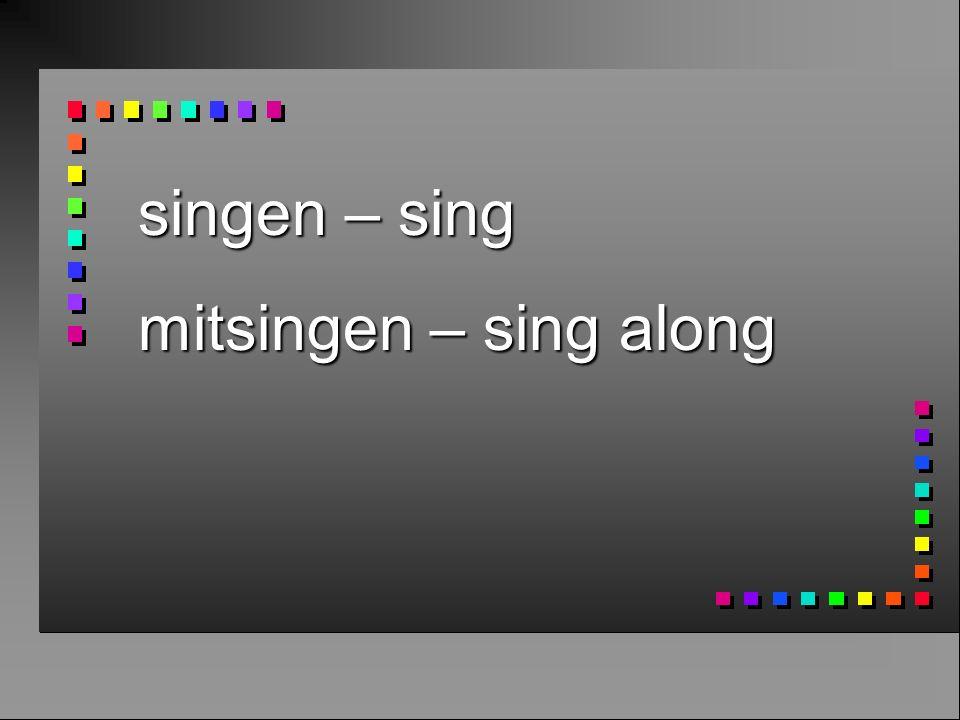 singen – sing mitsingen – sing along