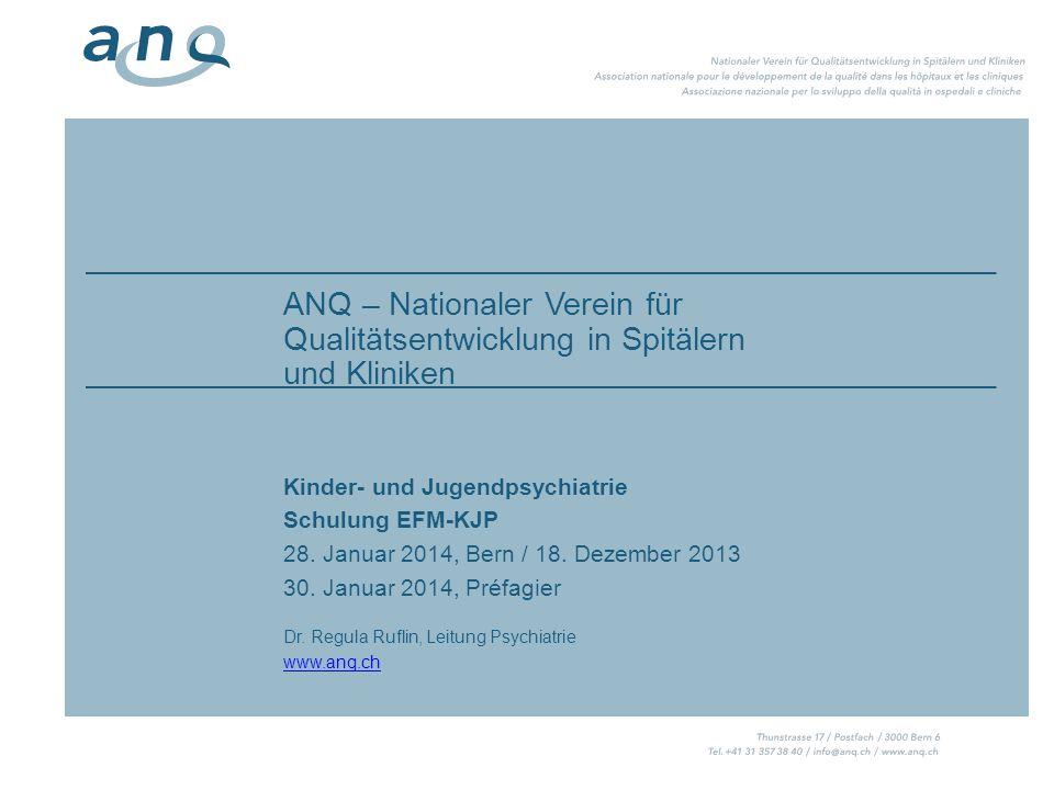 ANQ – Nationaler Verein für Qualitätsentwicklung in Spitälern und Kliniken