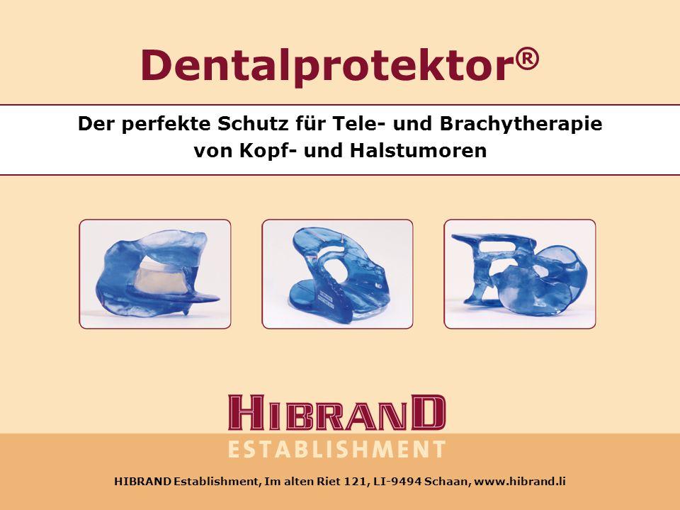 Dentalprotektor® Der perfekte Schutz für Tele- und Brachytherapie von Kopf- und Halstumoren.