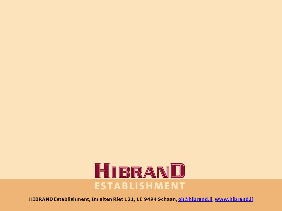 HIBRAND Establishment, Im alten Riet 121, LI-9494 Schaan,