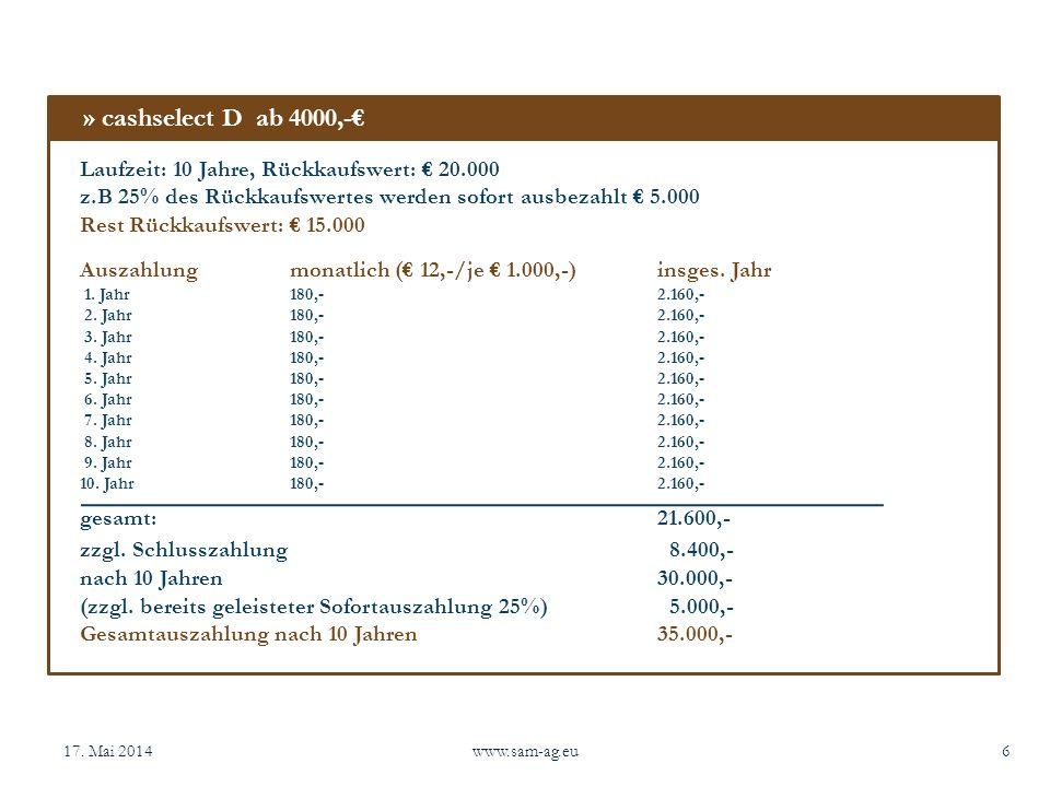 » cashselect D ab 4000,-€ Laufzeit: 10 Jahre, Rückkaufswert: € 20.000