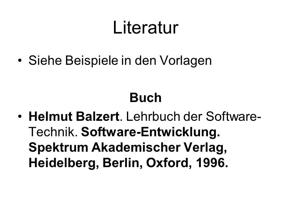 Literatur Siehe Beispiele in den Vorlagen Buch