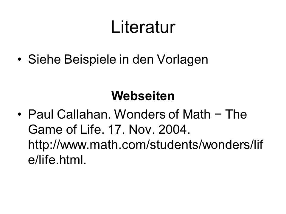 Literatur Siehe Beispiele in den Vorlagen Webseiten