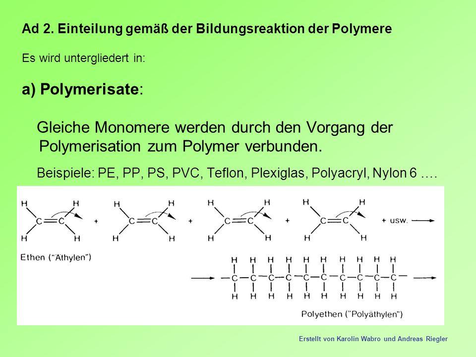 Polymerisation zum Polymer verbunden.