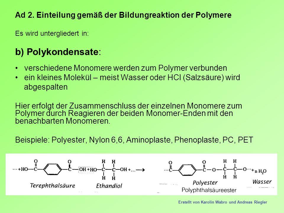 Ad 2. Einteilung gemäß der Bildungreaktion der Polymere