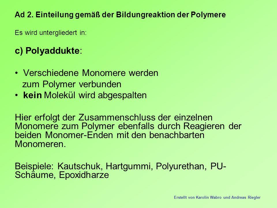 Verschiedene Monomere werden zum Polymer verbunden