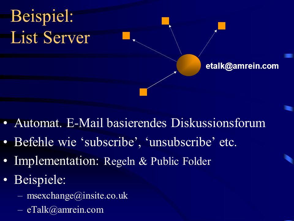 Beispiel: List Server Automat. E-Mail basierendes Diskussionsforum